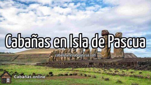 Las mejores cabañas para arrendar en Isla de Pascua